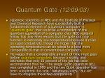quantum gate 12 09 03