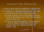 quantum key distribution5