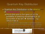 quantum key distribution6