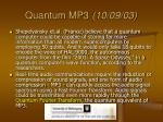 quantum mp3 10 09 03