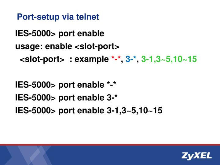 Port-setup via telnet