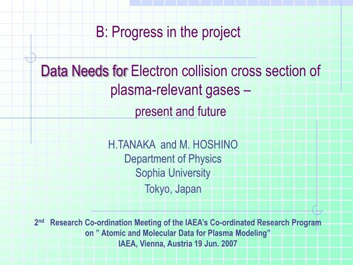 B: Progress in the project