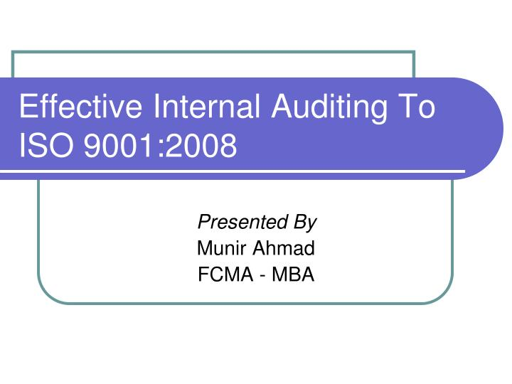 effective internal auditing to iso 9001 2008 n.