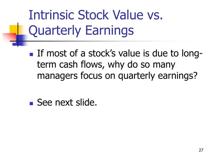 Intrinsic Stock Value vs. Quarterly Earnings