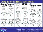 1 3 dipolar cycloadditions on c 100 2x1
