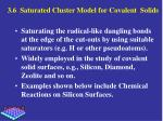 3 6 saturated cluster model for covalent solids