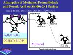 adsorption of methanol formaldehyde and formic acid on si 100 2 1 surface