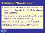 concept of metallic atom