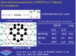 sidewall functionalization of swnt by1 3 dipolar cycloadditions