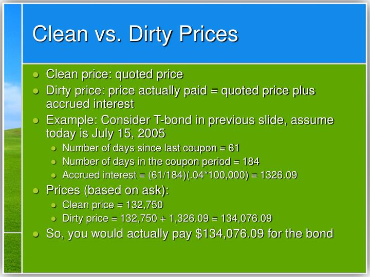 Clean vs. Dirty Prices