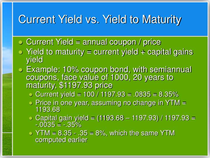 Current Yield vs. Yield to Maturity