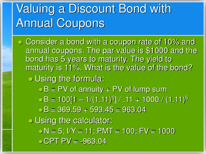 Valuing a Discount Bond with Annual Coupons