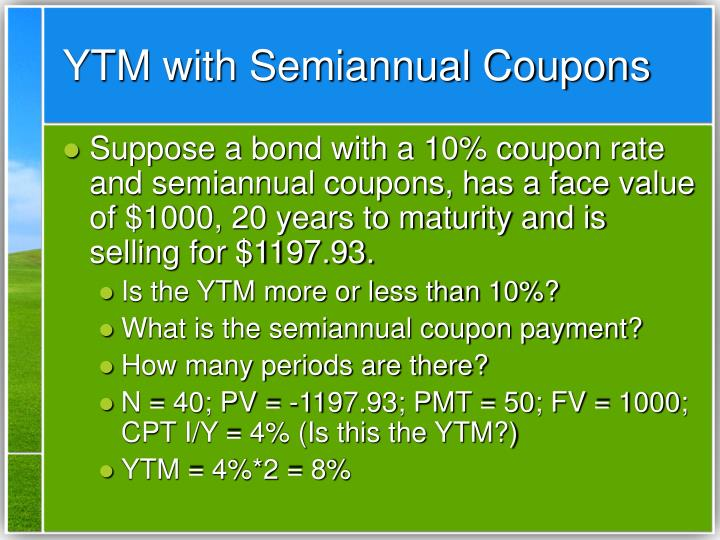 YTM with Semiannual Coupons