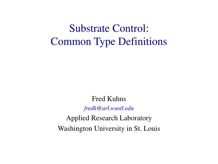 substrate control common type definitions n.
