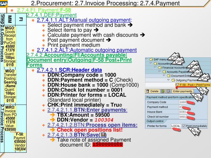 2.Procurement: 2.7.Invoice Processing: 2.7.4.Payment