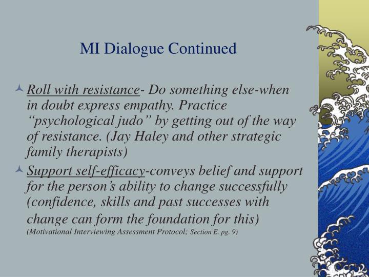 MI Dialogue Continued