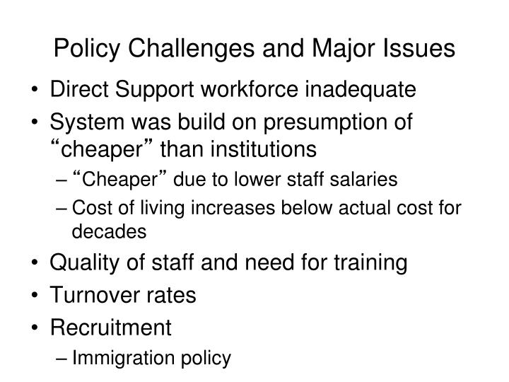 Policy Challenges and Major Issues