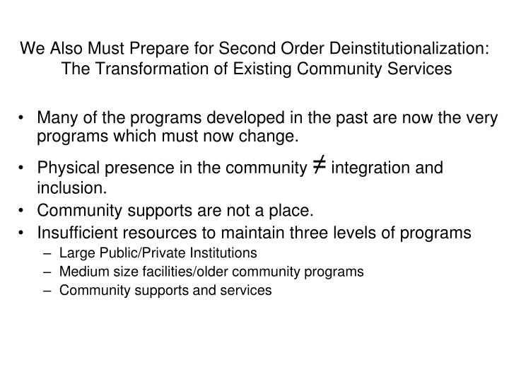 Many of the programs developed in the past are now the very programs which must now change.