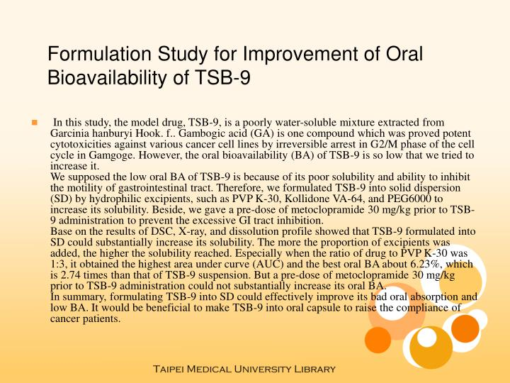 Formulation Study for Improvement of Oral Bioavailability of TSB-9