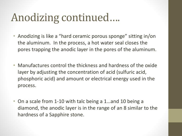 Anodizing continued….