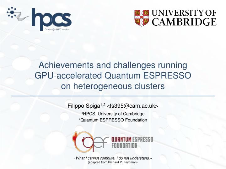PPT - Achievements and challenges running GPU-accelerated Quantum