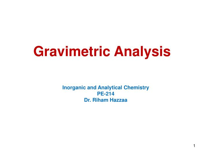analysis chemical inorganic You are here: home » testing & characterization » analytical techniques - chemical analysis minor and trace bulk elemental analysis of inorganic materials.