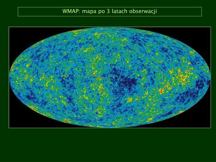 WMAP: mapa po 3 latach obserwacji