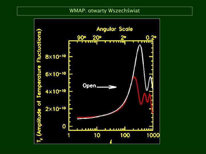 WMAP: otwarty Wszechświat
