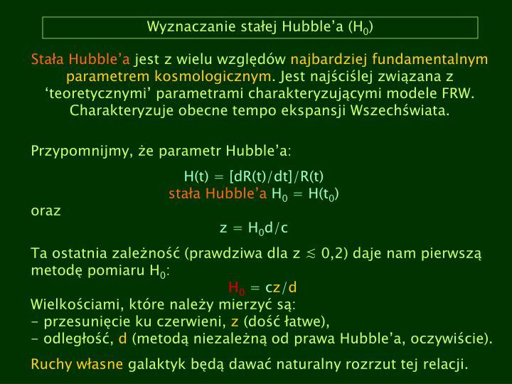 Wyznaczanie sta ej hubble a h 0