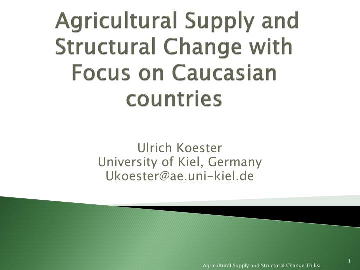 agricultural supply and structural change with focus on caucasian countries n.