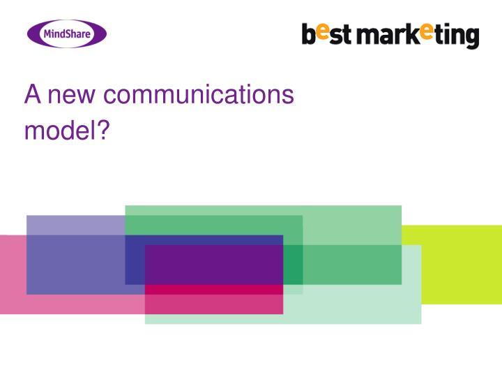 A new communications