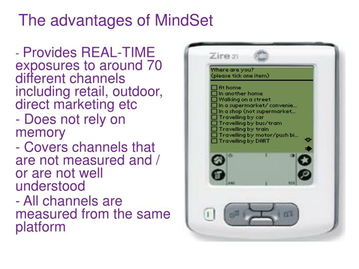 The advantages of MindSet