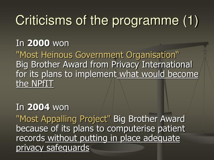 Criticisms of the programme
