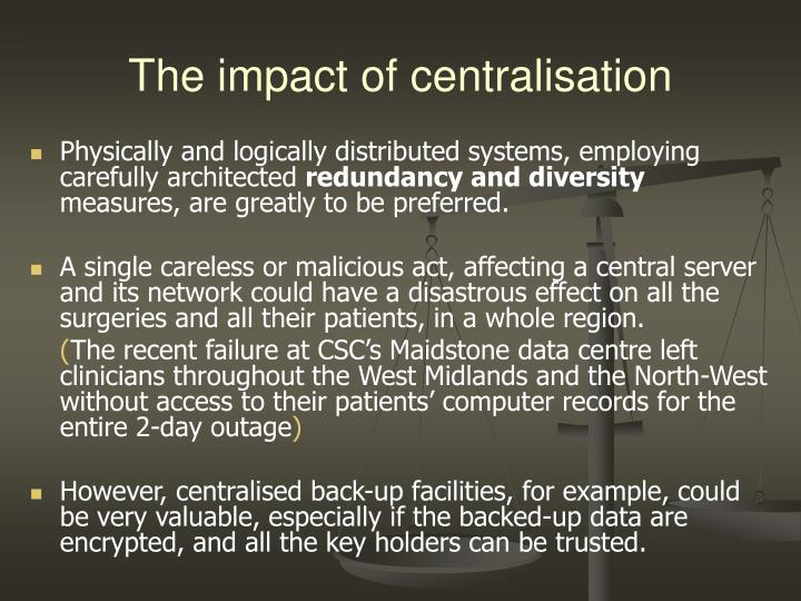 The impact of centralisation