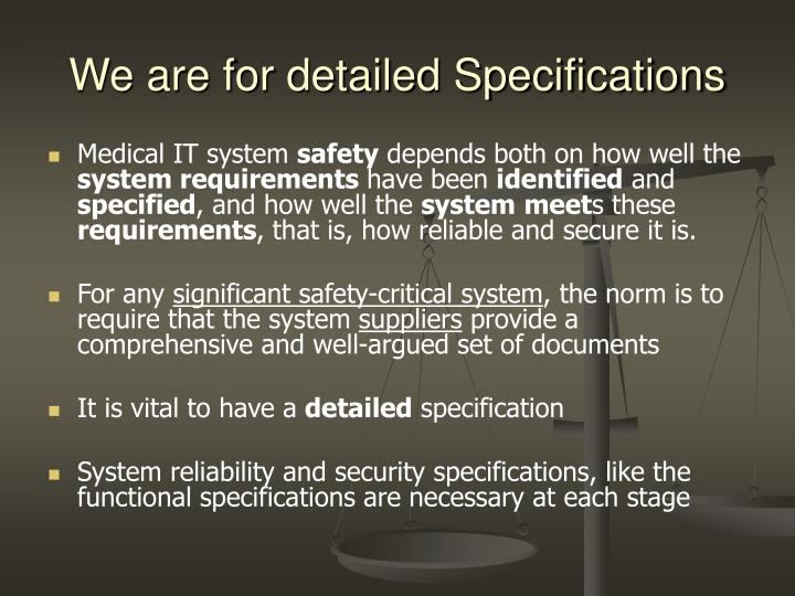 We are for detailed Specifications