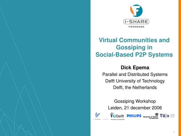 Virtual communities and gossiping in social based p2p systems