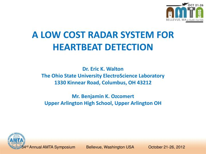 A LOW COST RADAR SYSTEM FOR HEARTBEAT DETECTION