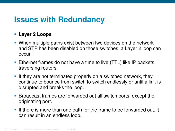 Issues with Redundancy
