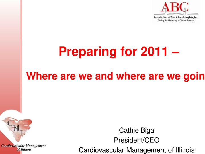 preparing for 2011 where are we and where are we going n.