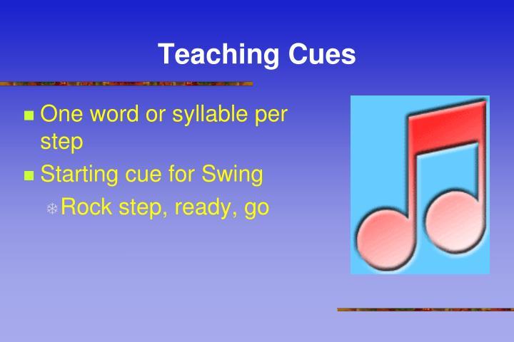 Teaching Cues