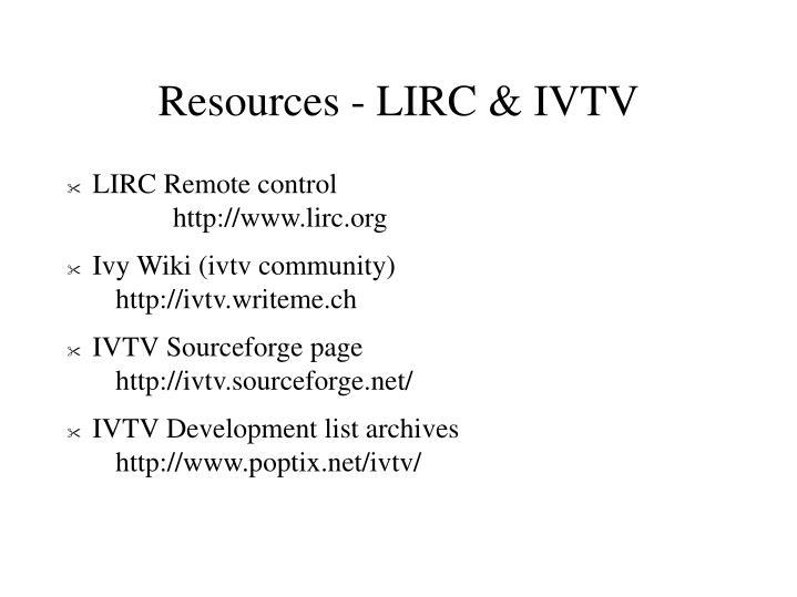 Resources - LIRC & IVTV