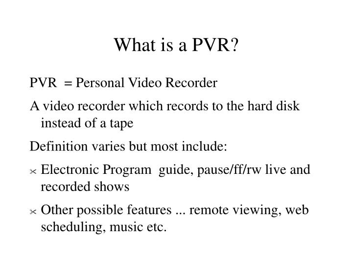 What is a pvr