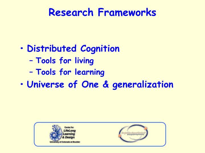 Research frameworks