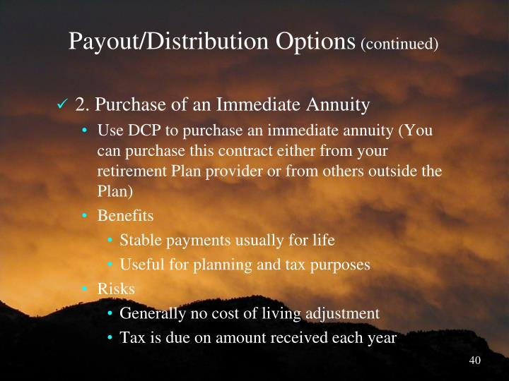 Payout/Distribution Options