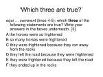 which three are true