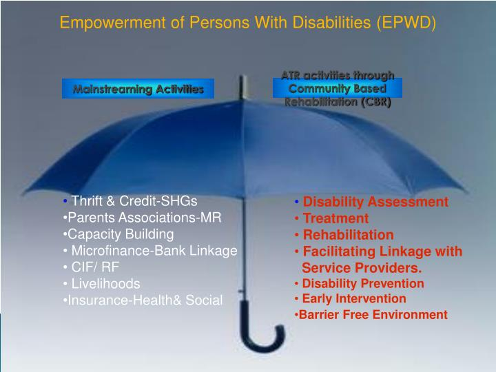 Empowerment of Persons With Disabilities (EPWD)