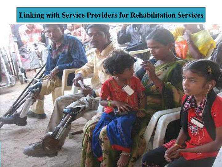 Linking with Service Providers for Rehabilitation Services