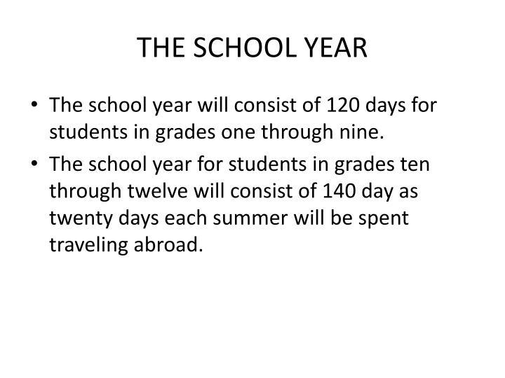 THE SCHOOL YEAR