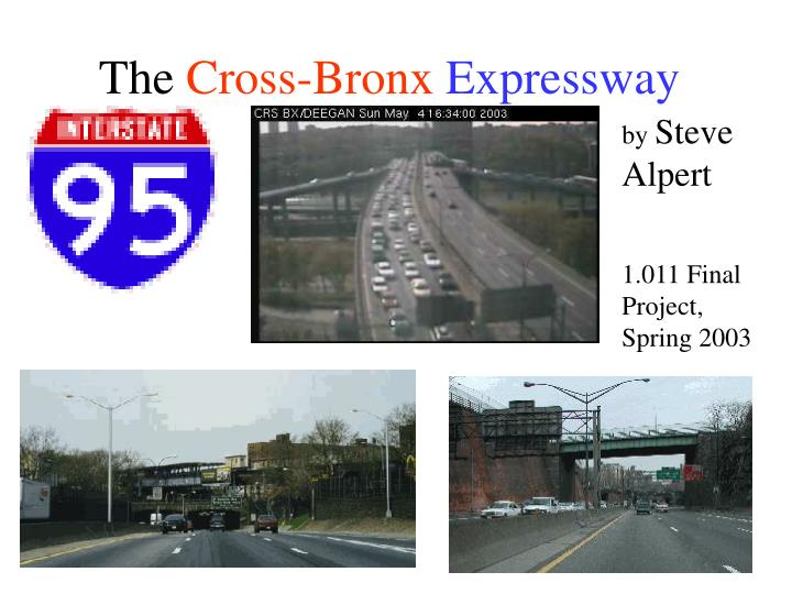 PPT - The Cross-Bronx Expressway PowerPoint Presentation - ID:5191551