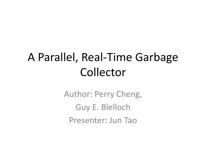 a parallel real time garbage collector n.
